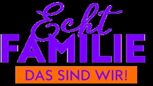 Echt Familie Das Sind Wir Im Online Stream Tv Now