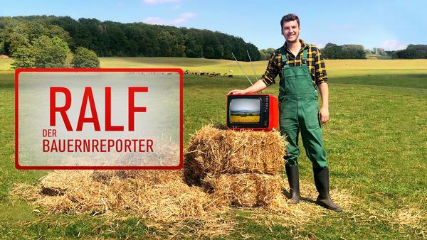 Bauernreporter Ralf