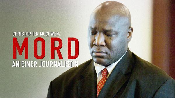 Christopher McCowen: Mord an einer Journalistin