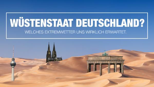 Wüstenstaat Deutschland - Die TVNOW Doku