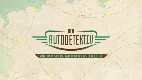 Der Autodetektiv - Auf der Suche nach der ersten Liebe