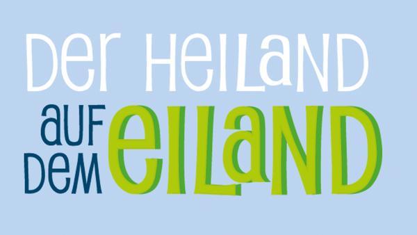 Der Heiland auf dem Eiland